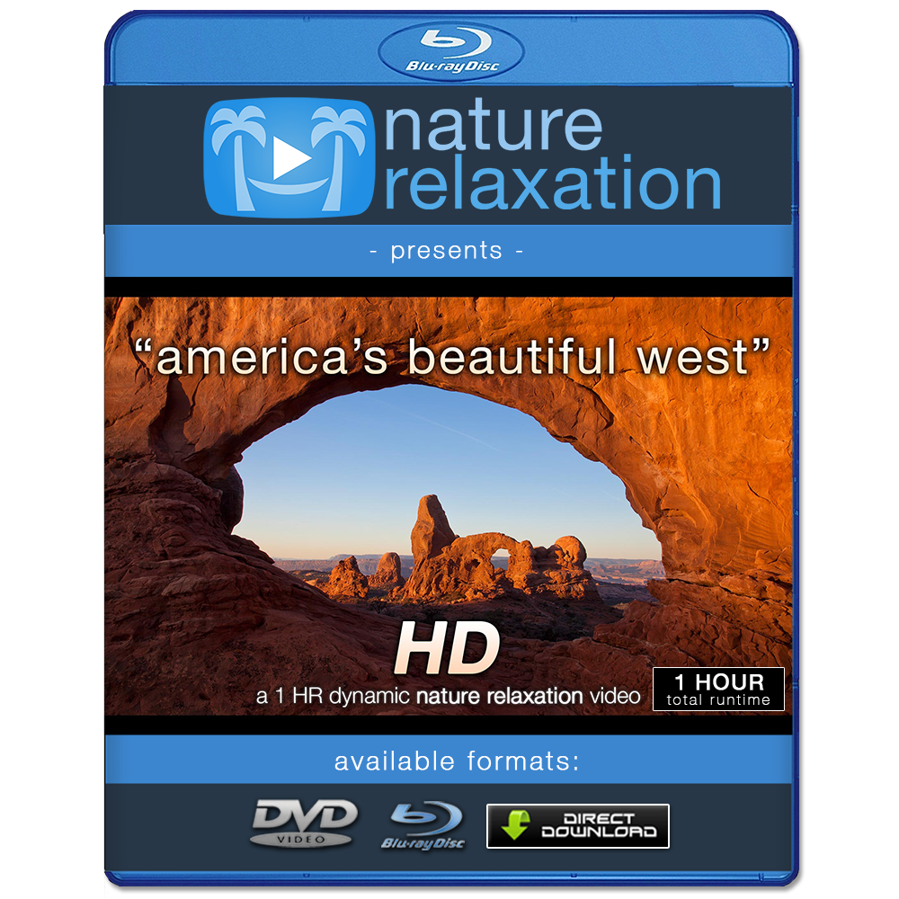 1 Hr Photo >> America S Beautiful West Hd Relaxation Video 1 Hr Download Or Dvd