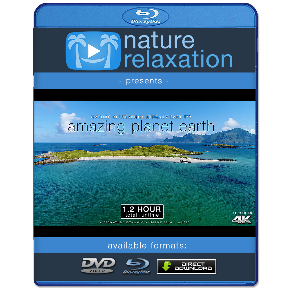 """Amazing Planet Earth: Nature Relaxation Journey 4"" 1.2 HR Dynamic Film in 4K"