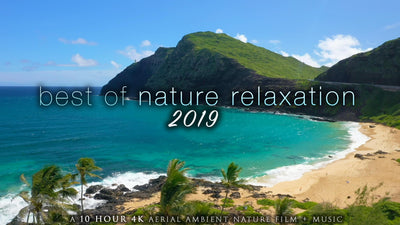 """Best of Nature Relaxation: 2019"" 10 HOUR Drone Video Compilation + Music 4K"