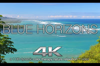 """Blue Horizons"" 1 HR 4K Nature Relaxation Color Therapy Video"