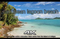 """Caribbean Lagoon Beach"" 1 Hour 4K Static Nature Video"