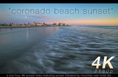 """Coronado Beach Sunset + Moonrise""1 HR 4K Nature Relaxation Video"