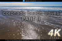 """Coronado Beach Waves"" Two 1 HR Static Nature Relaxation Videos"