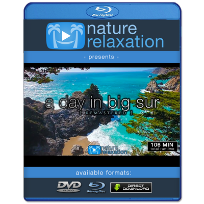 """A Day in Big Sur"" [Remastered] 2 Hour HD Nature Relaxation Video 1080p"