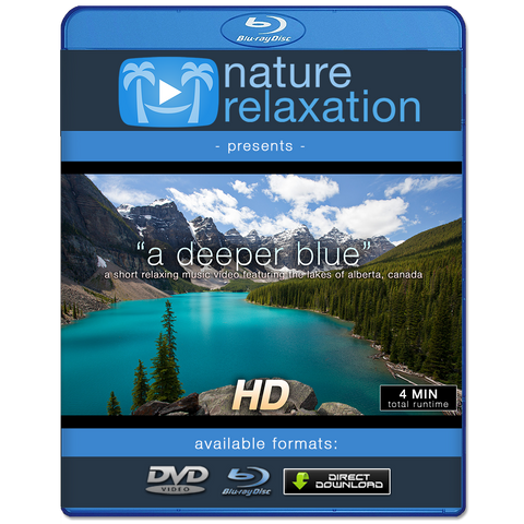 """A Deeper Blue"" Mountain Lakes Short Music Video HD 1080p"