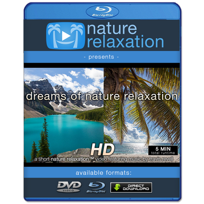 Free Downloads Offers From Nature Relaxation Films Nature Relaxation Films By David Huting