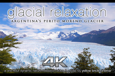 """Glacial Relaxation"" 1 HR Dynamic 4K Music Video w Sound Healing"