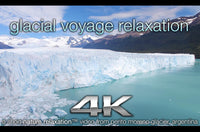 """Glacial Voyage Relaxation"" 11 MIN Dynamic Nature + Music Video"