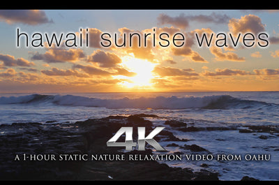 """Hawaii Sunrise Waves"" 1 HR Static 4K Nature Video"