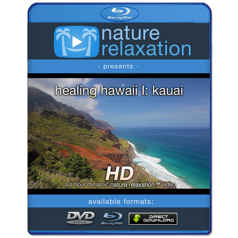 """Healing Hawaii: The Kauai Experience"" HD Nature Relaxation Video 1 Hour 1080p"