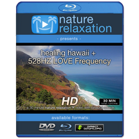 """Healing Hawaii + 528HZ LOVE Frequency"" 1 HR Nature Video 1080p"