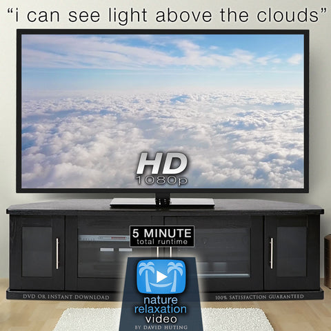 """I Can See The Light Above The Clouds"" Inspirational Nature Relaxation Music Video HD 1080p"