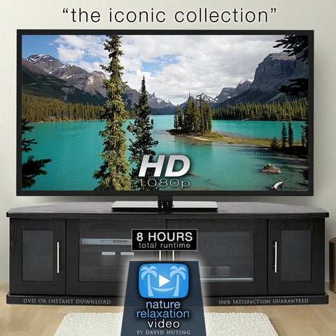 """The Iconic Collection"" Eight 1-Hour HD Nature Relaxation Videos Bundle"