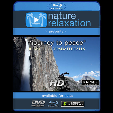 """Journey to Peace: Rebirth in Yosemite Falls"" 6 Min Music Video HD 1080p"