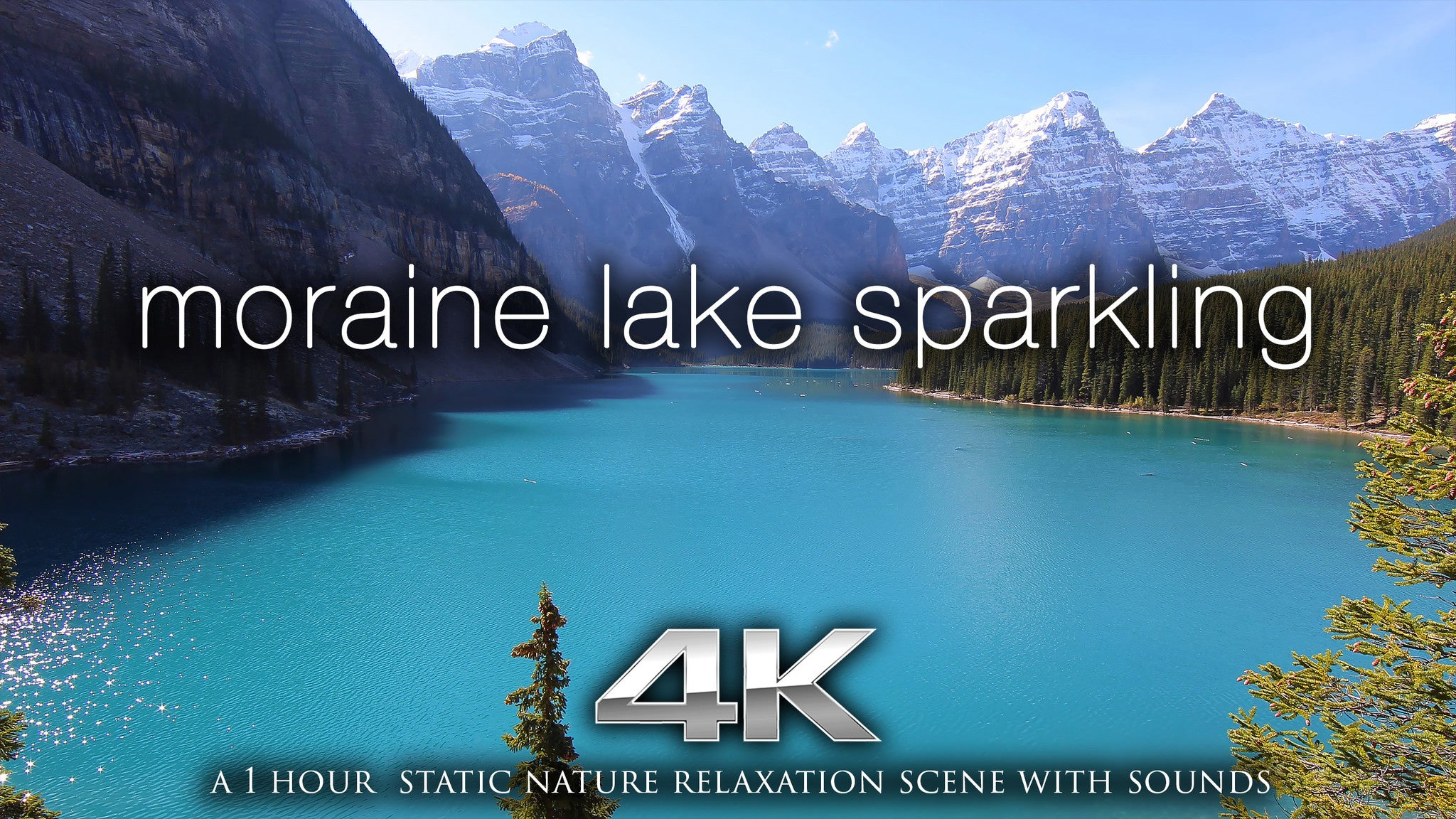 Moraine Lake Sparkling 1hr Static Nature Relaxation Video 4k