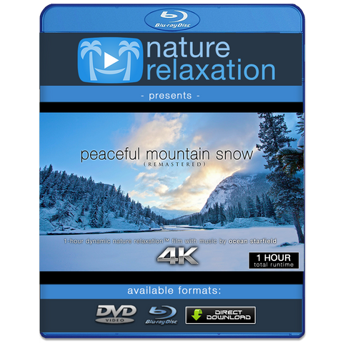 """Peaceful Mountain Snow (Remastered)"" 1 HR Dynamic Nature Film in HD/4K"