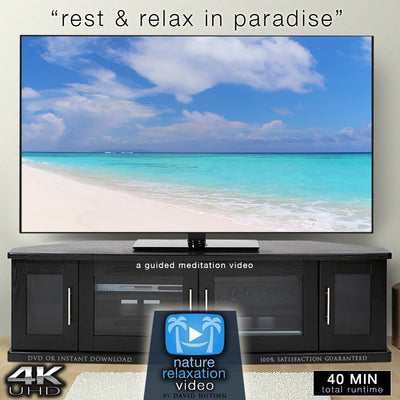 """Rest & Relax in Paradise"" Guided Meditation Video + Music in 4K"