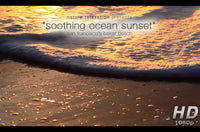 """Soothing Ocean Sunset"" Healing 4 Minute Nature Relaxation Video HD 1080p"