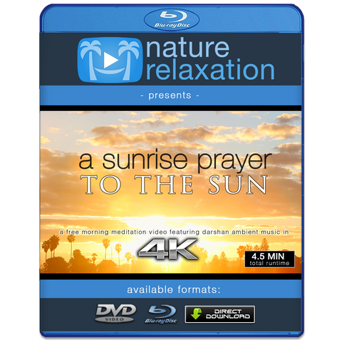 """Sunrise Prayer to the Sun"" - Free 4K Nature + Music Meditation Download"