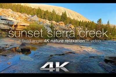 """Sunset Sierra Creek"" 4K Nature Relaxation Video & Screensaver"