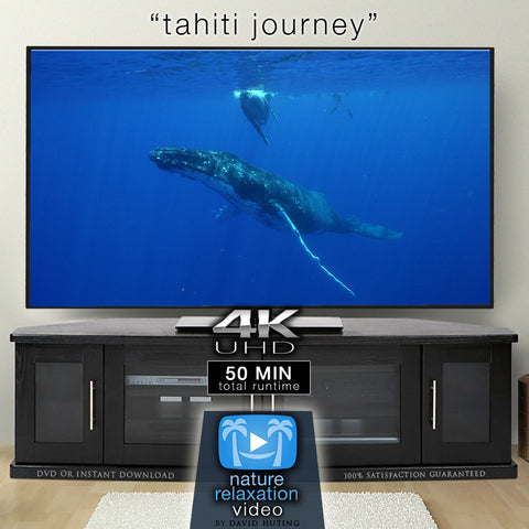 Tahiti Journey 1 HR Signature Dynamic Film in 4K UHD