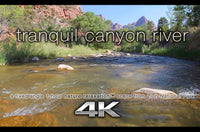 """Tranquil Canyon River"" 1 HR  Static Nature Video 4K"
