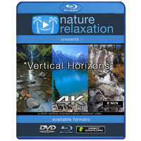 """Vertical Horizons"" 4K Short Nature Relaxation Music Video"
