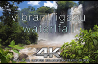 """Vibrant Iguazu Waterfalls"" 1HR Static Nature Relaxation Video 4K"