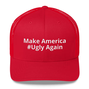 Make America #Ugly Again Hat