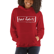 "Load image into Gallery viewer, Unisex ""Bad Habits"" Hoodie"
