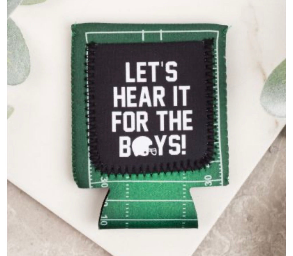 Let's Hear It For The Boys Koozie