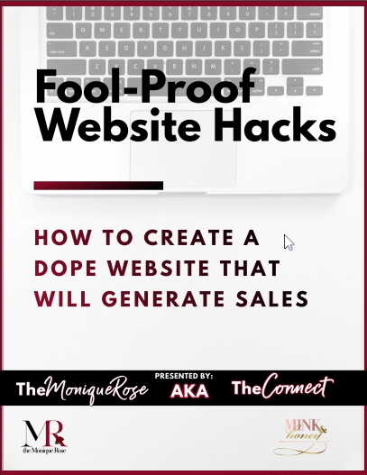Foolproof Website Hacks: How To Create A Dope Website That Will Generate Sales!