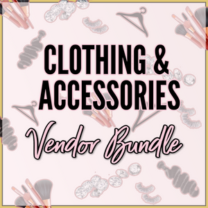 Clothing & Accessories Vendor Bundle