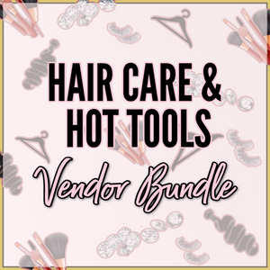 Hair Care & Hot Tools Vendor Bundle