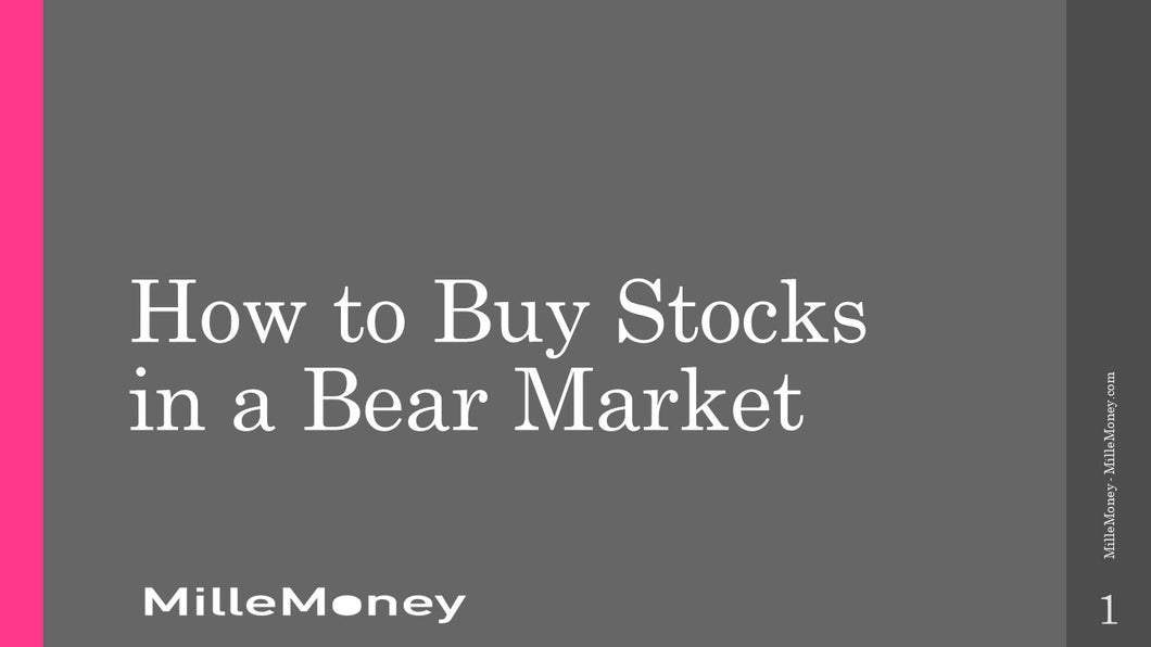 Course: How to Buy Stocks in a Bear Market
