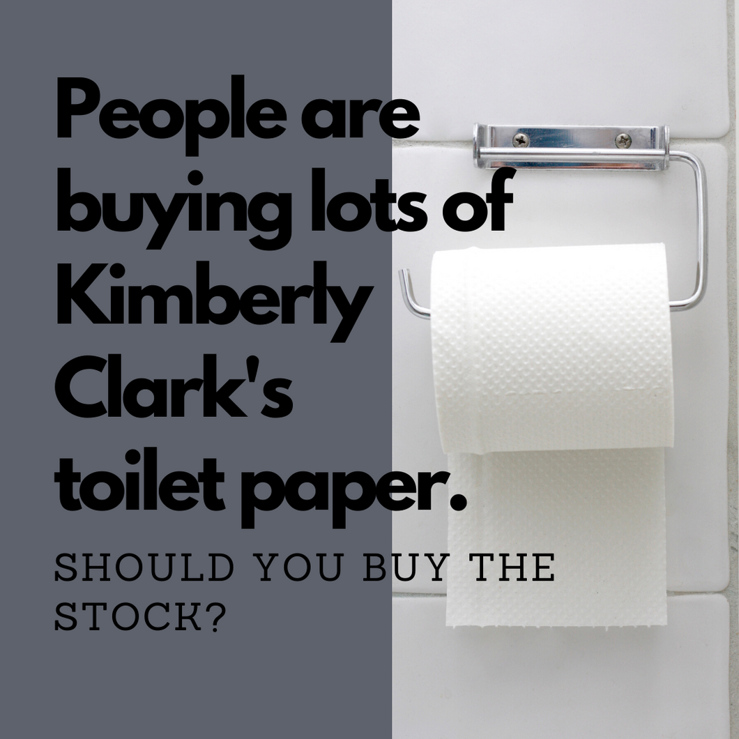 Kimberly Clark's Toilet Tissue is Flying Off Shelves. Should You Buy the Stock?