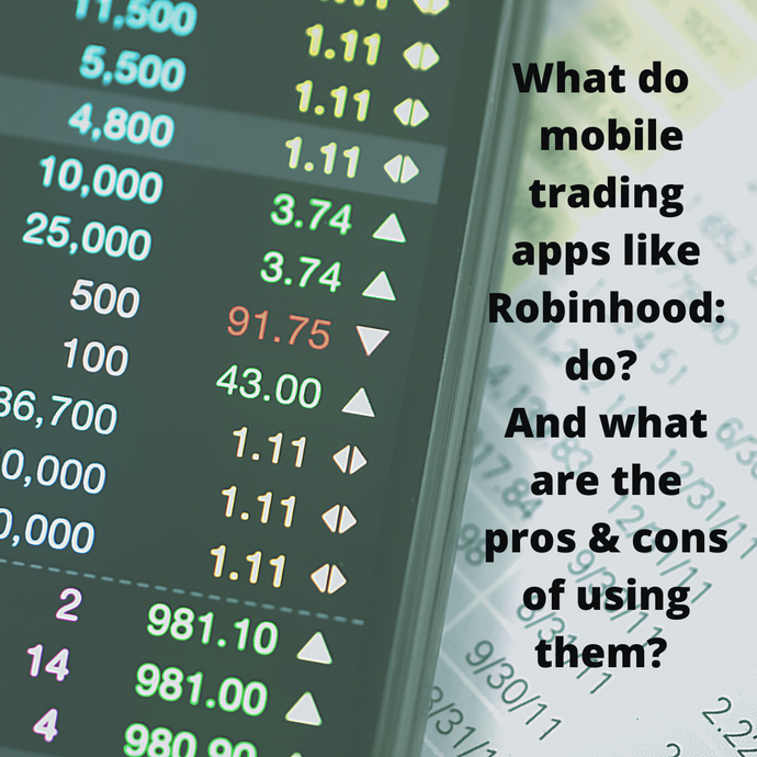 Mobile Trading Apps - The truth, the pros & the cons