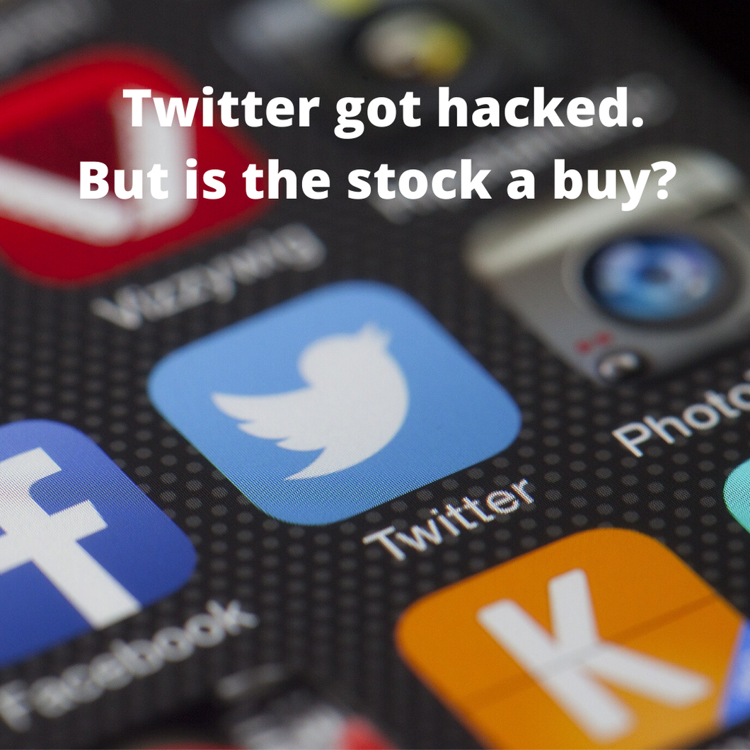 The Price of Twitter Stock Dropped a Bit After the Site Got Hacked. Is the Stock a Buy?
