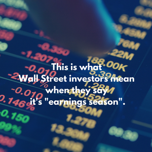 "Earnings Season - What do stock investors mean when they refer to ""earnings season""?"