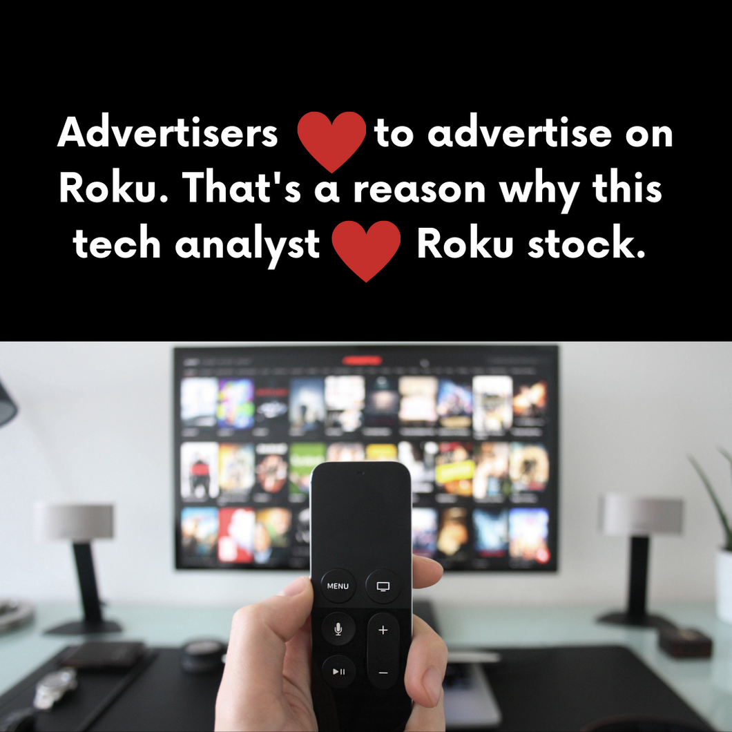 Advertisers Love Advertising on Roku. That's a Reason Why This Tech Analyst Likes the Stock.