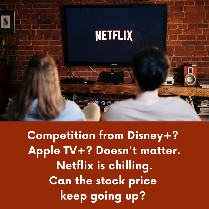 Competition? Doesn't Matter. Netflix Is Chilling. Can the Stock Go Higher?