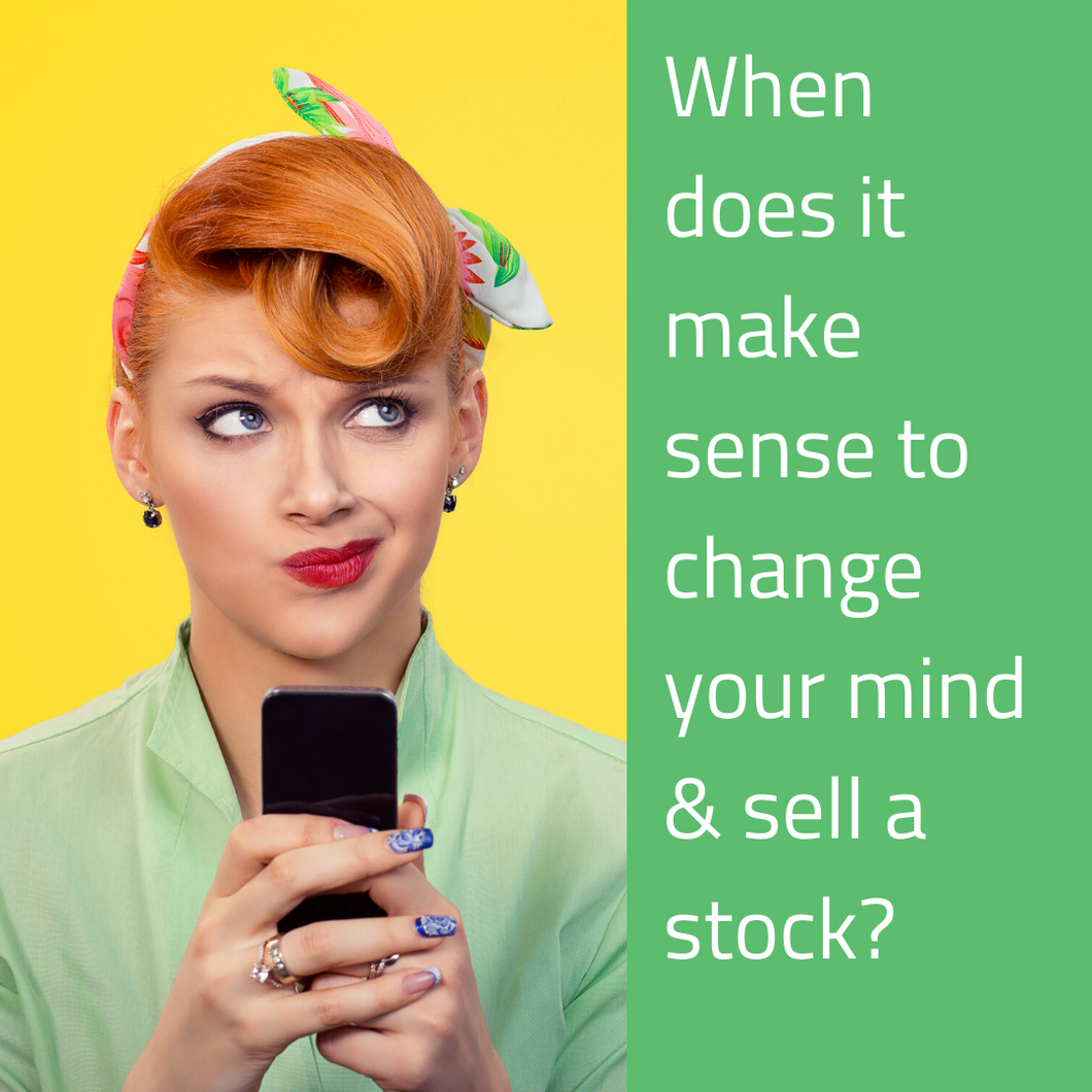 Selling a Stock - When should you sell a stock?