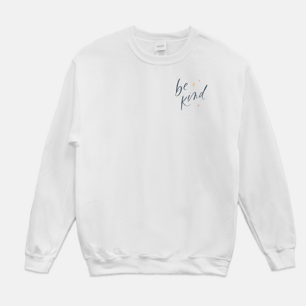 Be Kind | Sweatshirt