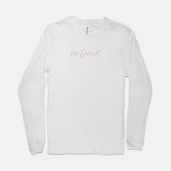 Ew, David. | Long-sleeved Tee