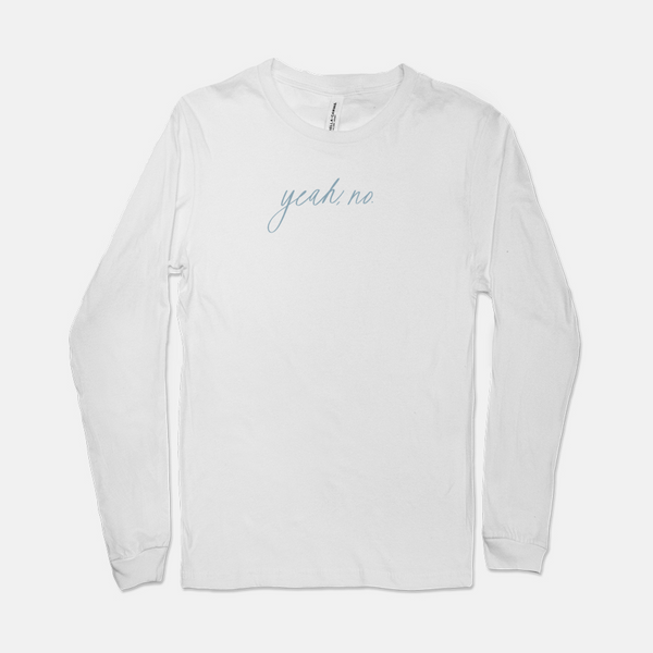 Yeah, No. | Long-sleeved Tee