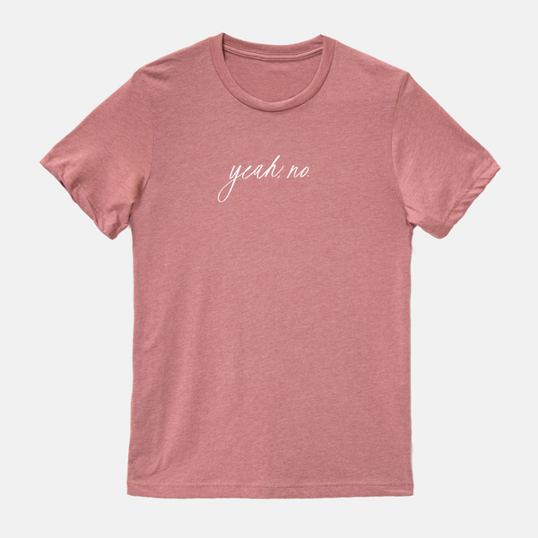Yeah, No. | Short-sleeved Tee