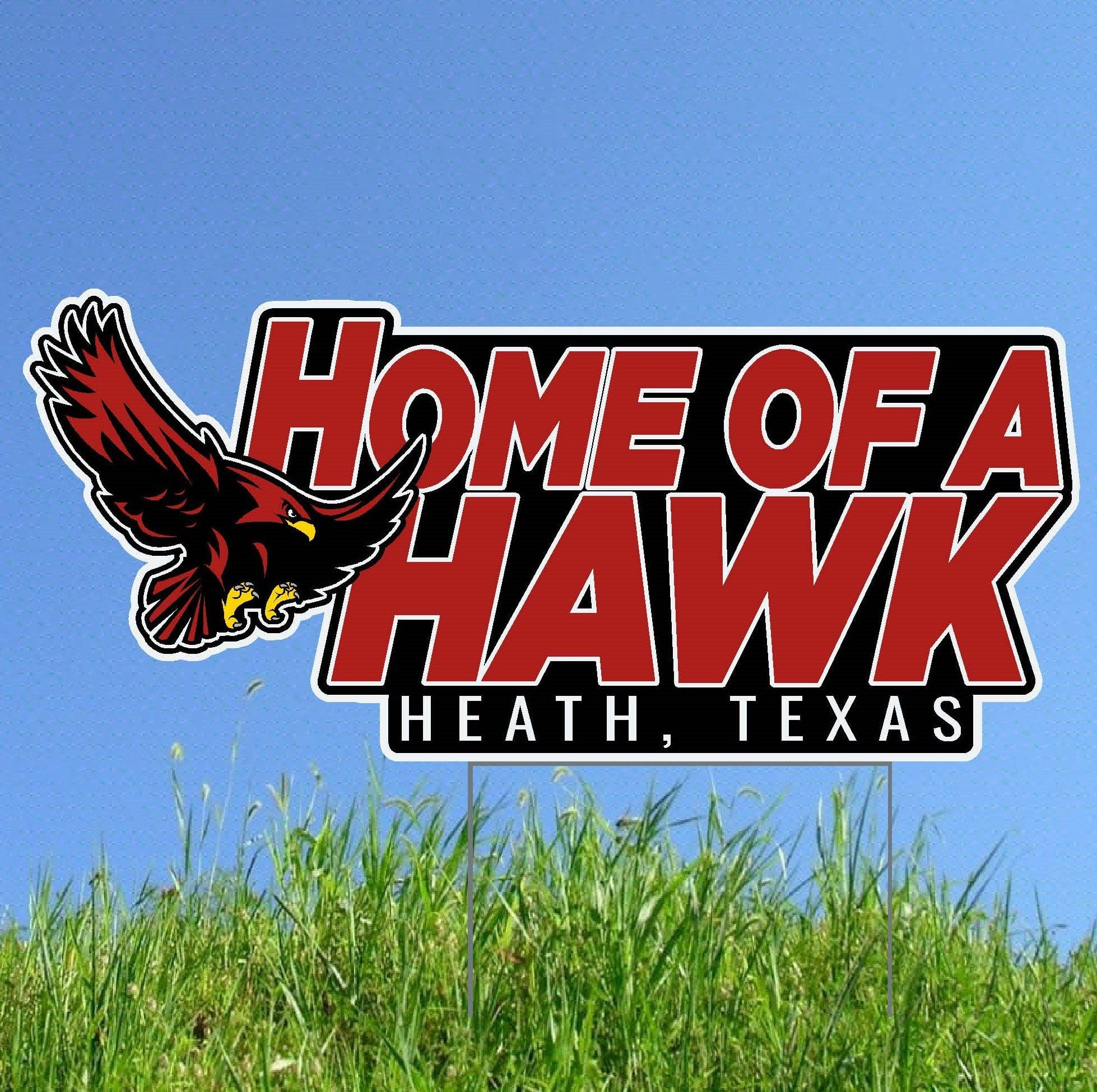 Home of a Hawk Lawn Sign