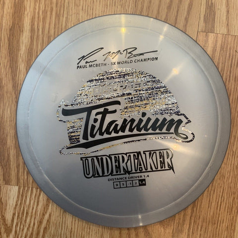 Titanium Undertaker Paul McBeth Signature Series