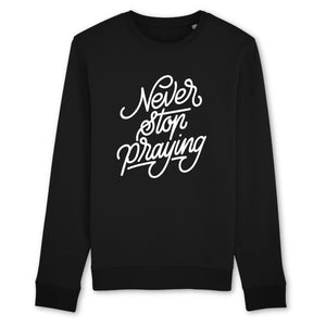 Never stop praying - Ma Boutique Catho