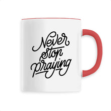 Charger l'image dans la galerie, Never stop praying - Ma Boutique Catho